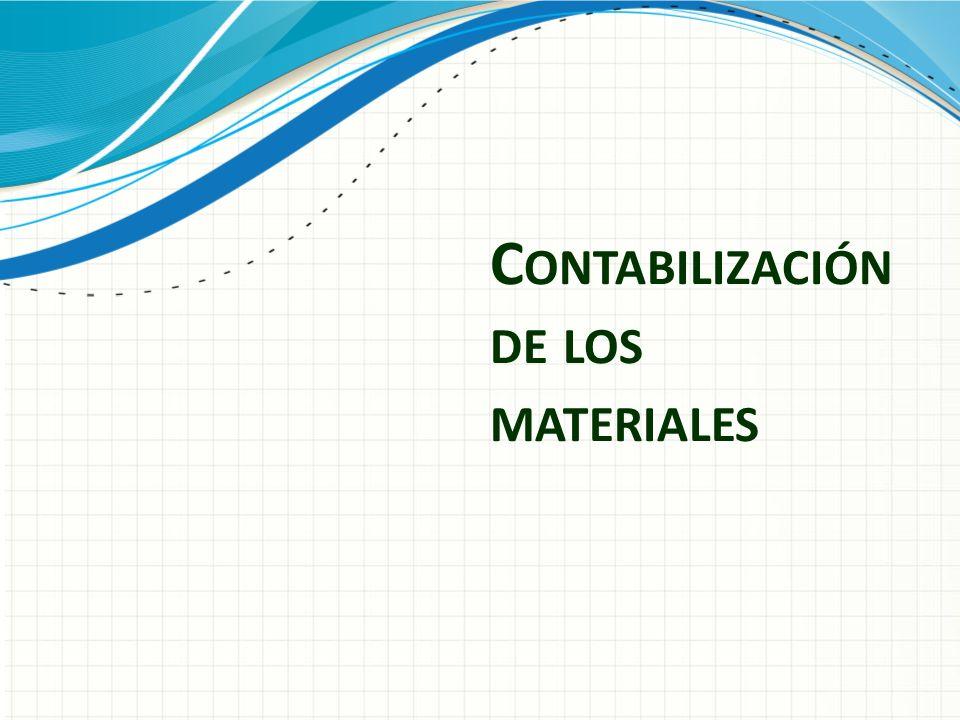 C ONTABILIZACIÓN DE LOS MATERIALES