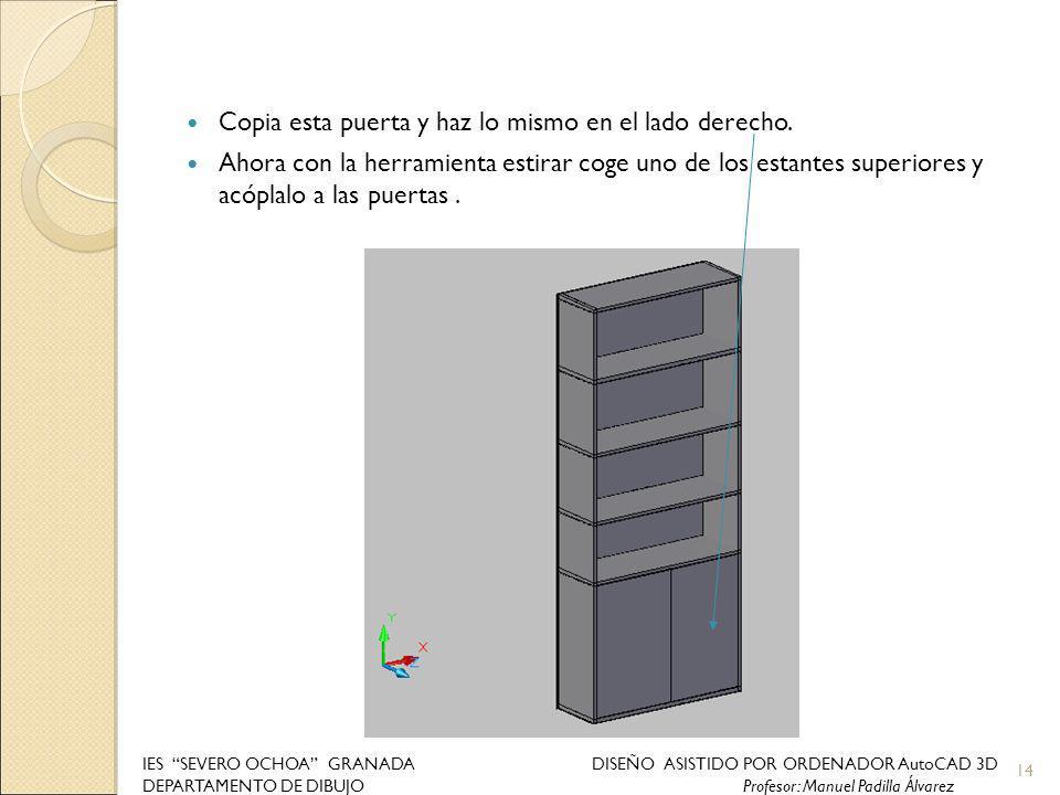Copia esta puerta y haz lo mismo en el lado derecho. Ahora con la herramienta estirar coge uno de los estantes superiores y acóplalo a las puertas. 14