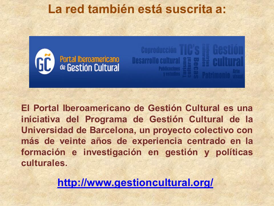 http://www.gestioncultural.org/bc_blogs.php?id_blo g=190&pg=0 Biosfera cultural Página de vinculación de blogs culturales. Hay una entrada página que