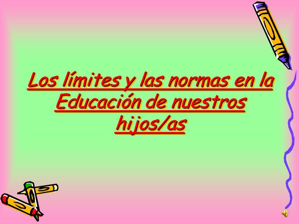 Los límites y las normas en la Educación de nuestros hijos/as