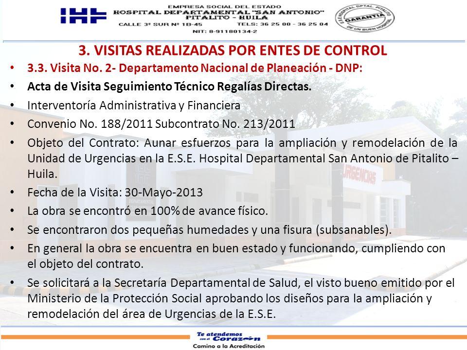 3. VISITAS REALIZADAS POR ENTES DE CONTROL 3.3. Visita No. 2- Departamento Nacional de Planeación - DNP: Acta de Visita Seguimiento Técnico Regalías D