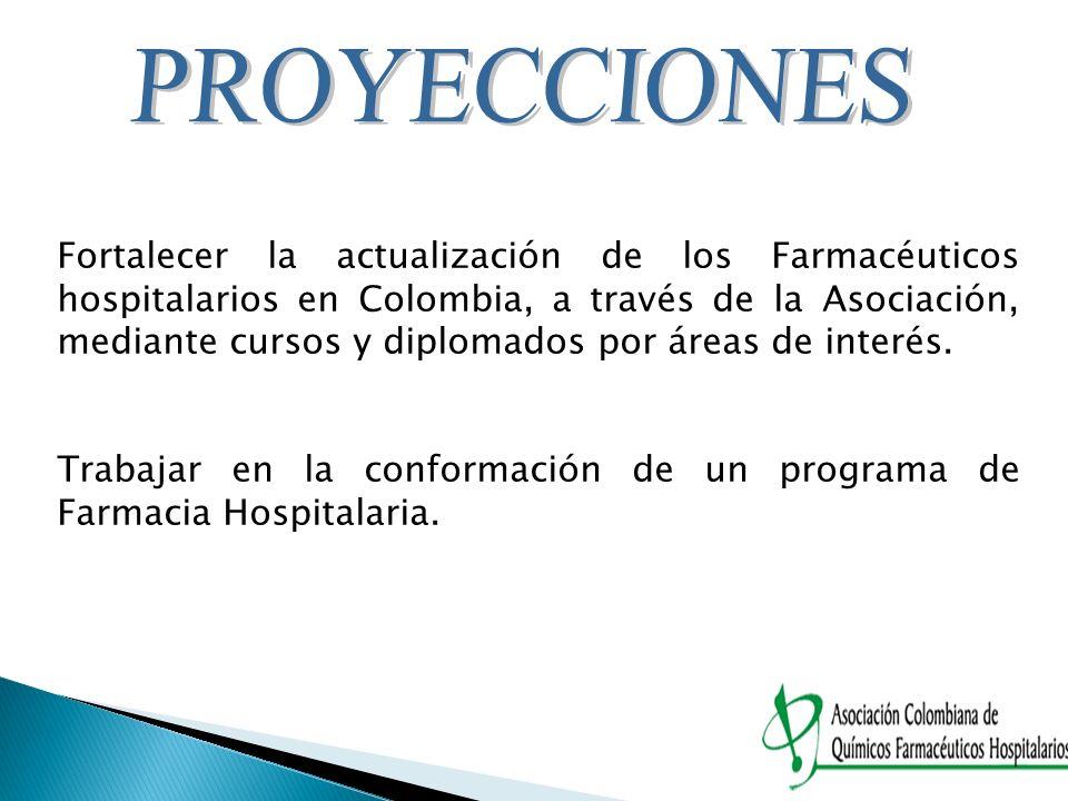 Fortalecer la actualización de los Farmacéuticos hospitalarios en Colombia, a través de la Asociación, mediante cursos y diplomados por áreas de inter