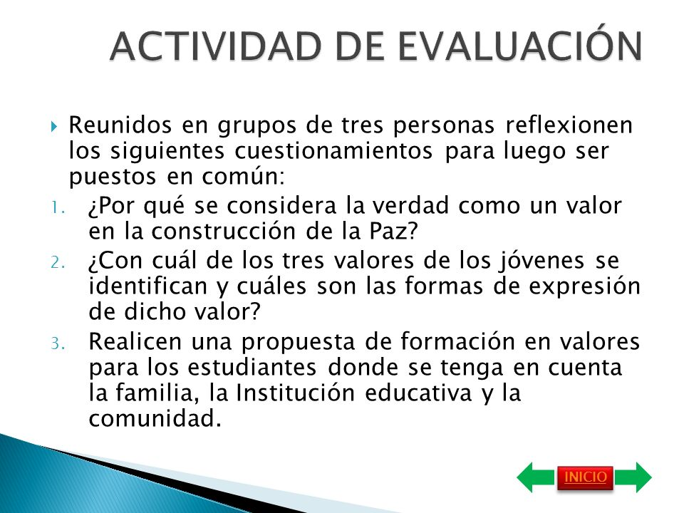 La educación para la paz lleva implícitos otros valores como: justicia, democracia, solidaridad, tolerancia, convivencia, respeto, cooperación, autono