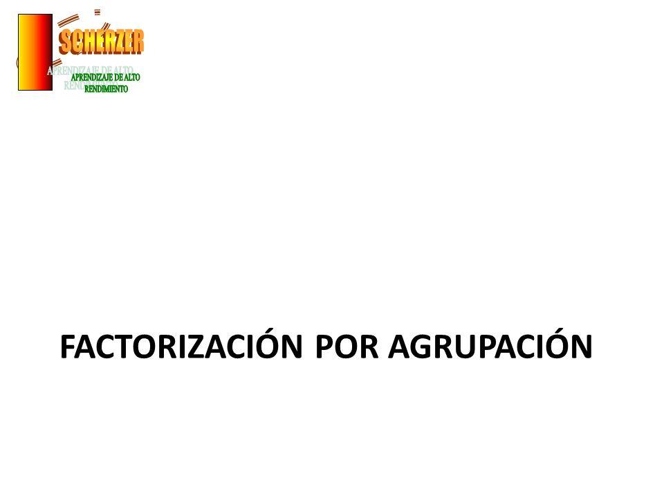 Factorización por agrupación.