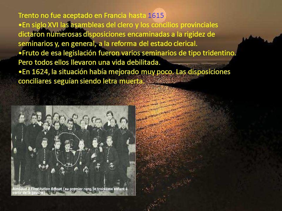 Trento no fue aceptado en Francia hasta 1615. En siglo XVI las asambleas del clero y los concilios provinciales dictaron numerosas disposiciones encam