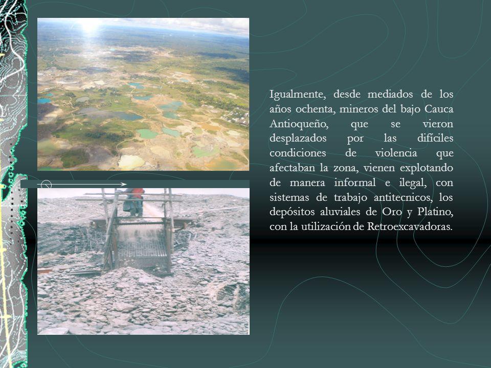 Igualmente, desde mediados de los años ochenta, mineros del bajo Cauca Antioqueño, que se vieron desplazados por las difíciles condiciones de violenci