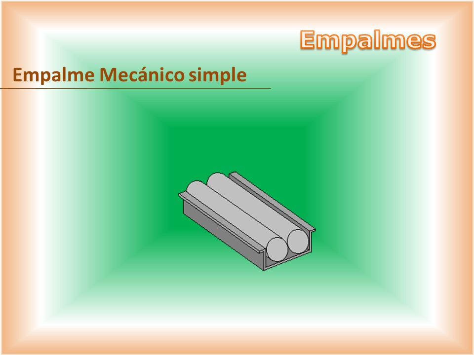 Empalme Mecánico simple