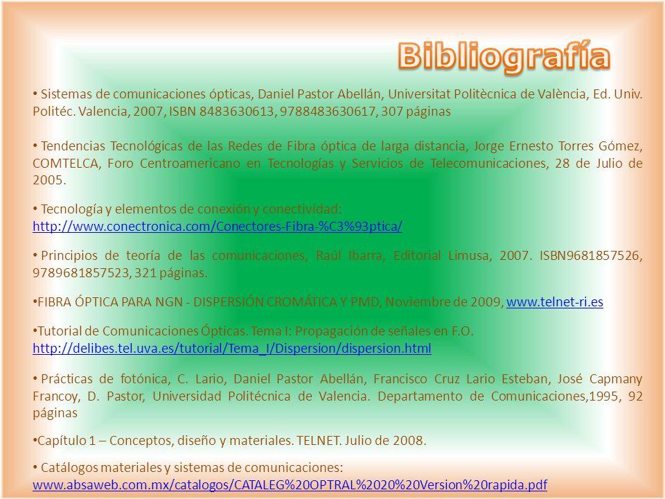 Sistemas de comunicaciones ópticas, Daniel Pastor Abellán, Universitat Politècnica de València, Ed. Univ. Politéc. Valencia, 2007, ISBN 8483630613, 97