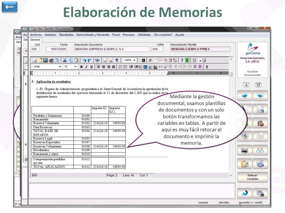 Elaboración de Memorias Mediante esta opción es posible definir la estructura y contenido de las tablas correspondientes a la memoria normalizada. Est