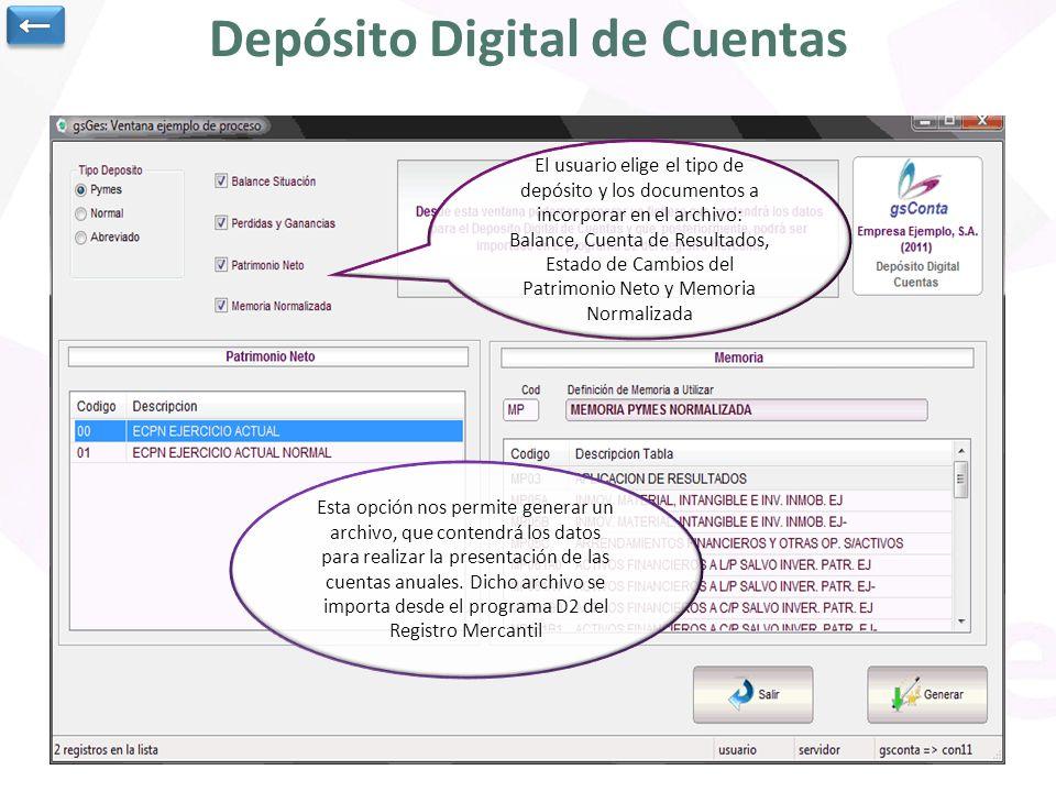 Depósito Digital de Cuentas Esta opción nos permite generar un archivo, que contendrá los datos para realizar la presentación de las cuentas anuales.