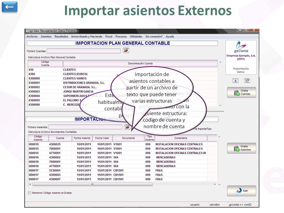 Importar asientos Externos Este apartado se utiliza habitualmente para importar contabilidades de otros programas Importación del plan de cuentas a pa