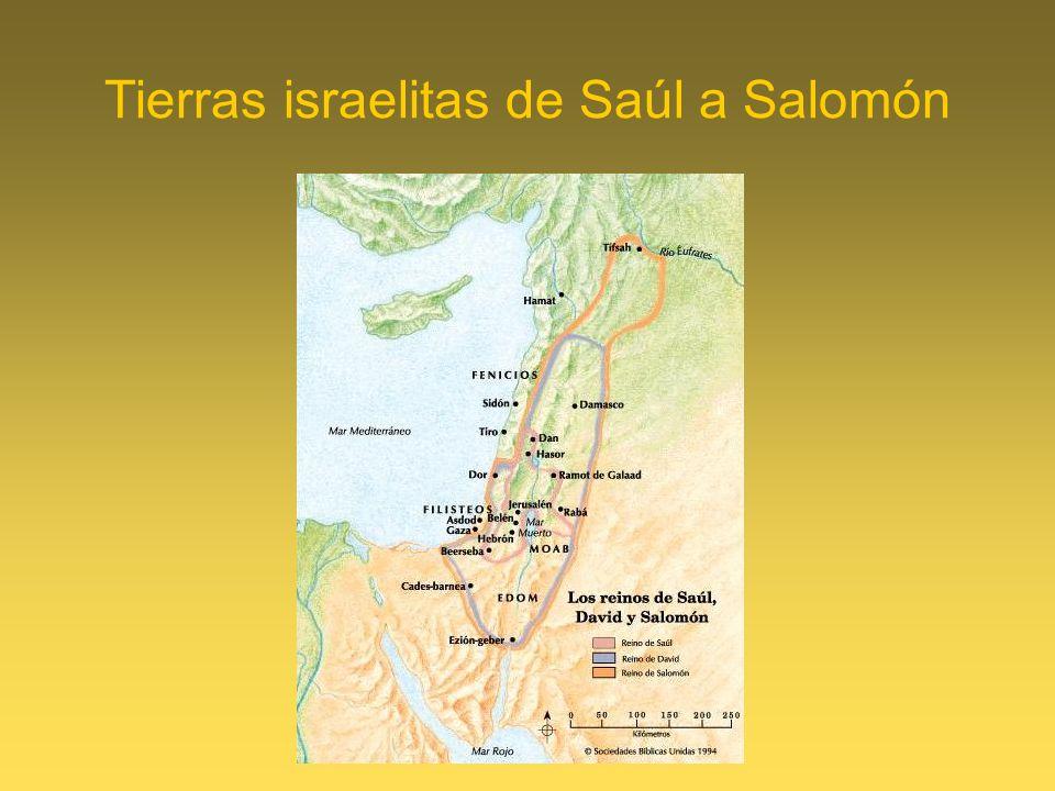 Tierras israelitas de Saúl a Salomón