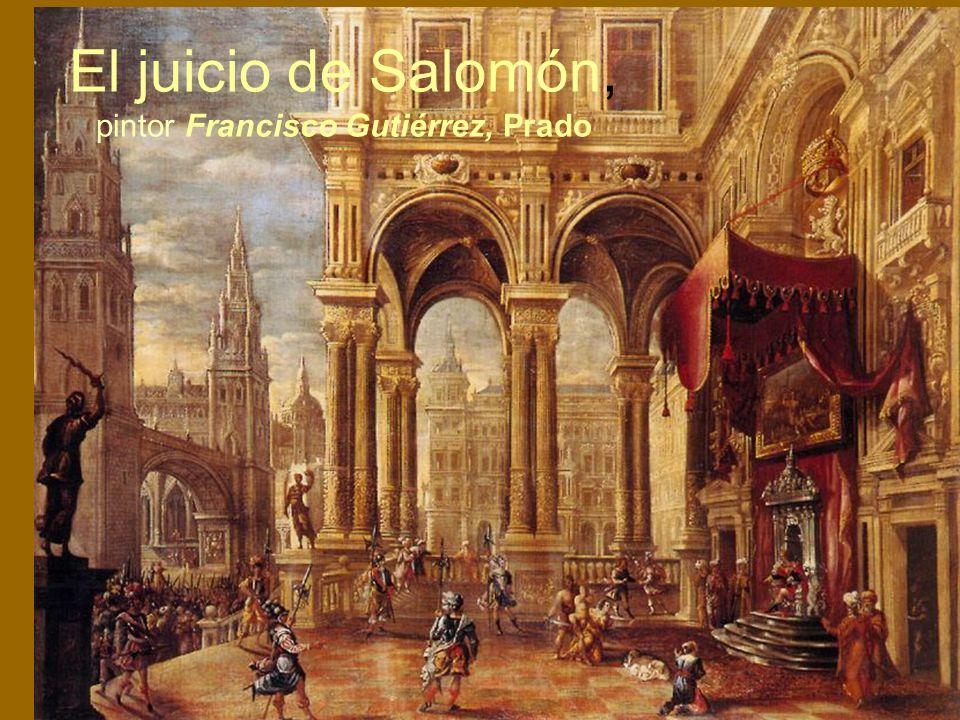 El juicio de Salomón, pintor Francisco Gutiérrez, Prado