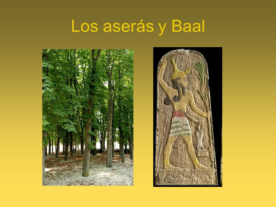 Los aserás y Baal