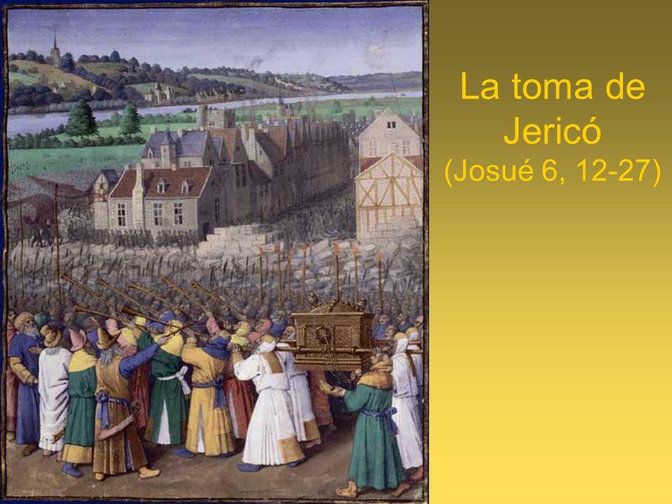 La toma de Jericó (Josué 6, 12-27)