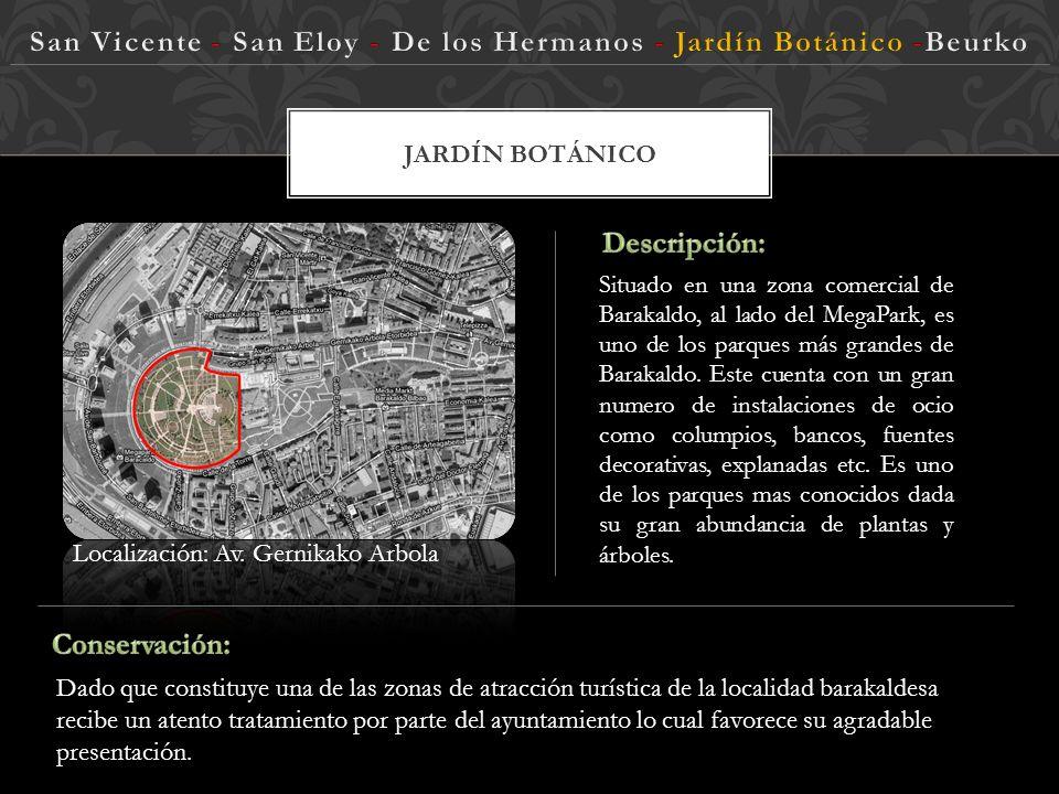 JARDÍN BOTÁNICO Localización: Av.