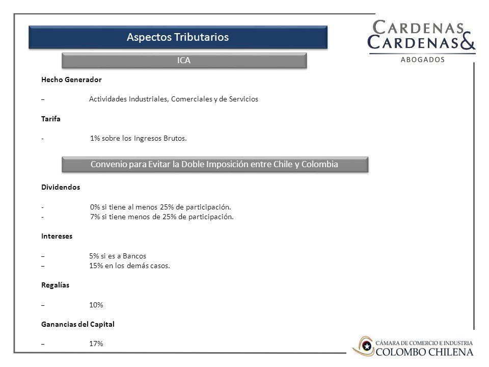 Aspectos Tributarios Hecho Generador – Actividades Industriales, Comerciales y de Servicios Tarifa -1% sobre los Ingresos Brutos.
