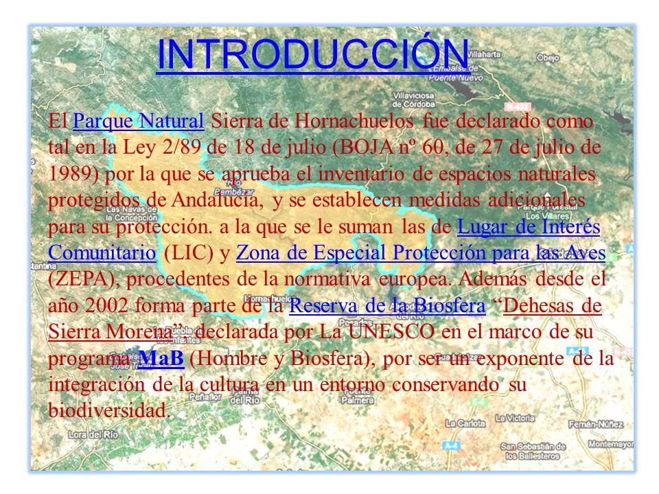 El Parque Natural Sierra de Hornachuelos fue declarado como tal en la Ley 2/89 de 18 de julio (BOJA nº 60, de 27 de julio de 1989) por la que se aprue