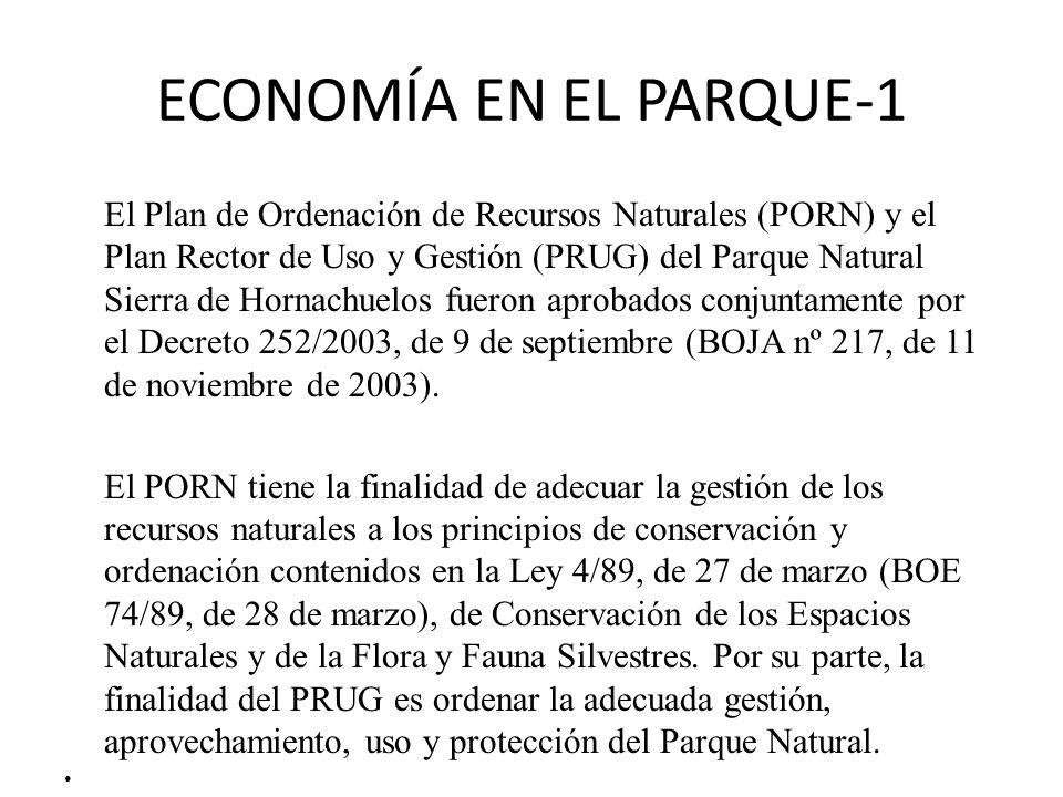 ECONOMÍA EN EL PARQUE-1 El Plan de Ordenación de Recursos Naturales (PORN) y el Plan Rector de Uso y Gestión (PRUG) del Parque Natural Sierra de Horna