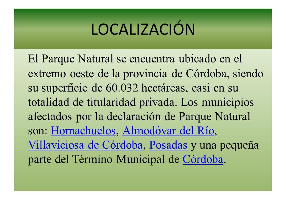 LOCALIZACIÓN El Parque Natural se encuentra ubicado en el extremo oeste de la provincia de Córdoba, siendo su superficie de 60.032 hectáreas, casi en
