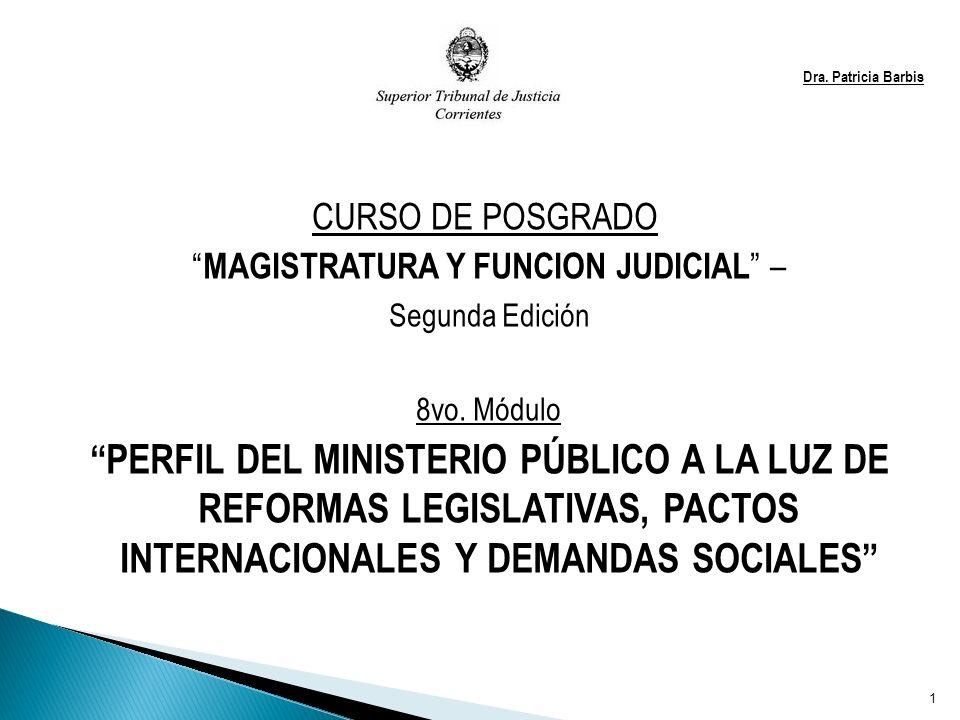 Dra. Patricia Barbis CURSO DE POSGRADO MAGISTRATURA Y FUNCION JUDICIAL – Segunda Edición 8vo.