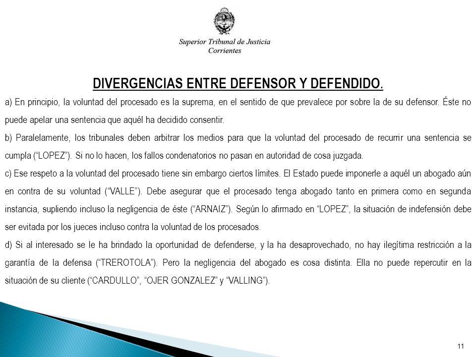 DIVERGENCIAS ENTRE DEFENSOR Y DEFENDIDO.