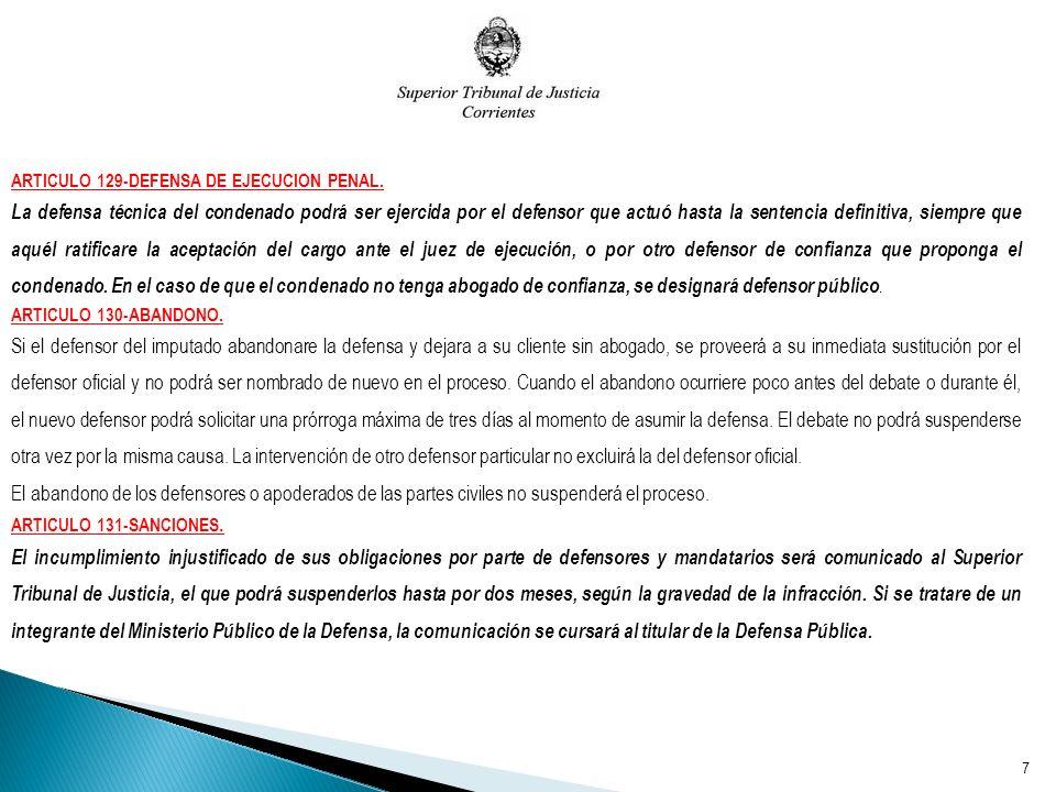 ARTICULO 129-DEFENSA DE EJECUCION PENAL.