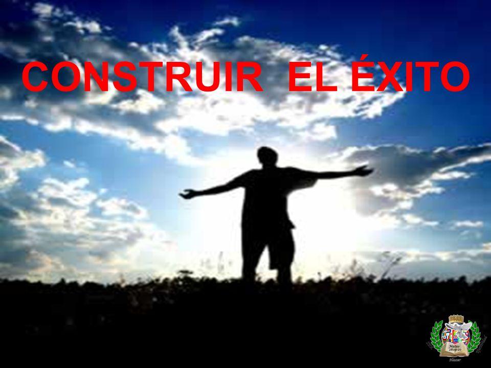 CONSTRUIR EL ÉXITO