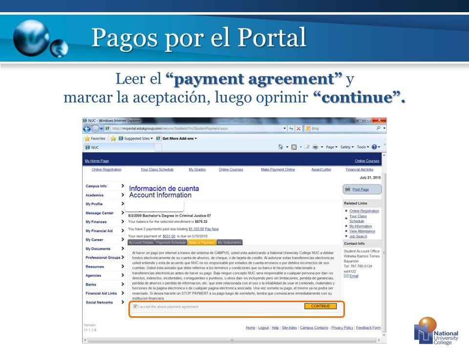 payment agreement Leer el payment agreement y continue. marcar la aceptación, luego oprimir continue.