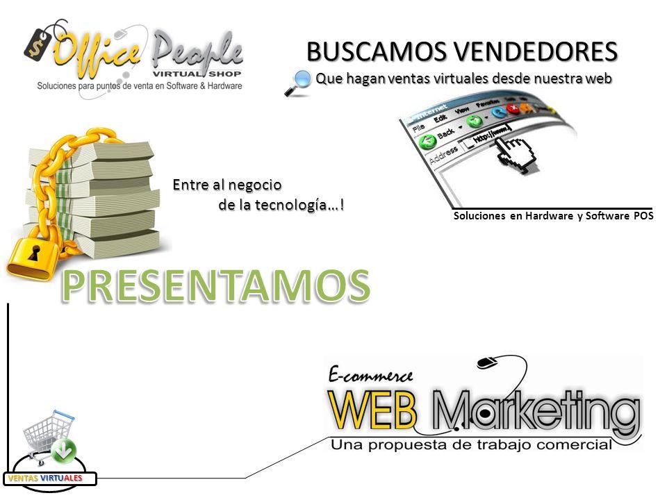 BUSCAMOS VENDEDORES Que hagan ventas virtuales desde nuestra web Entre al negocio de la tecnología….
