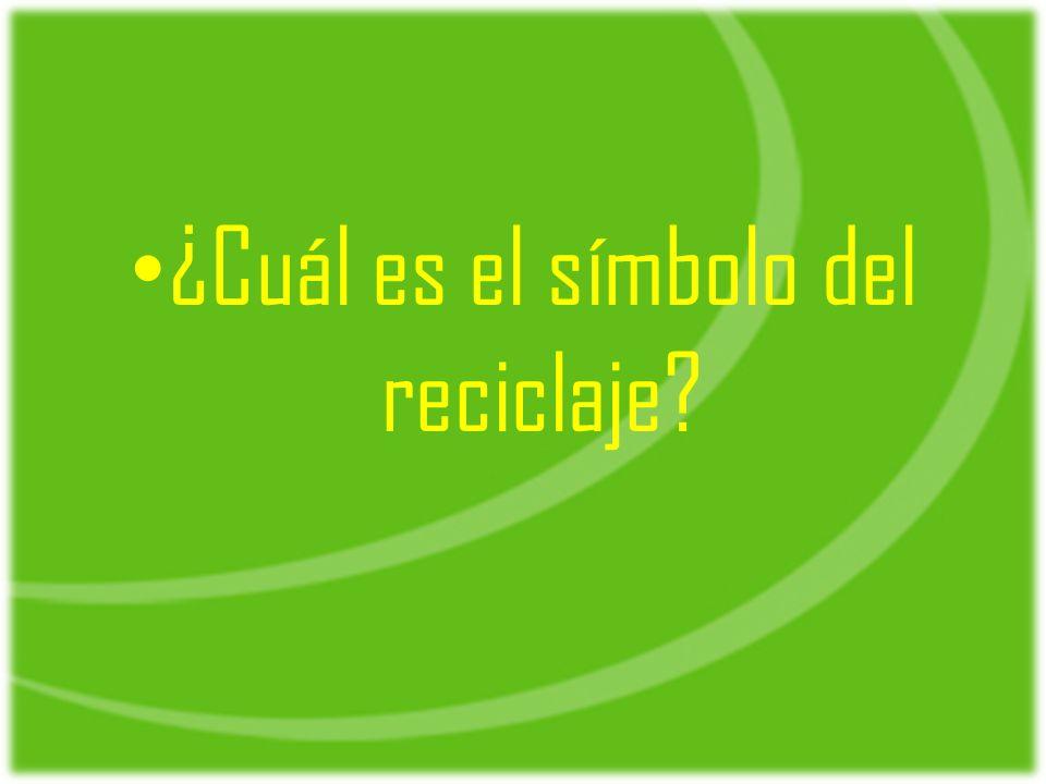 ¿Cuál es el símbolo del reciclaje?
