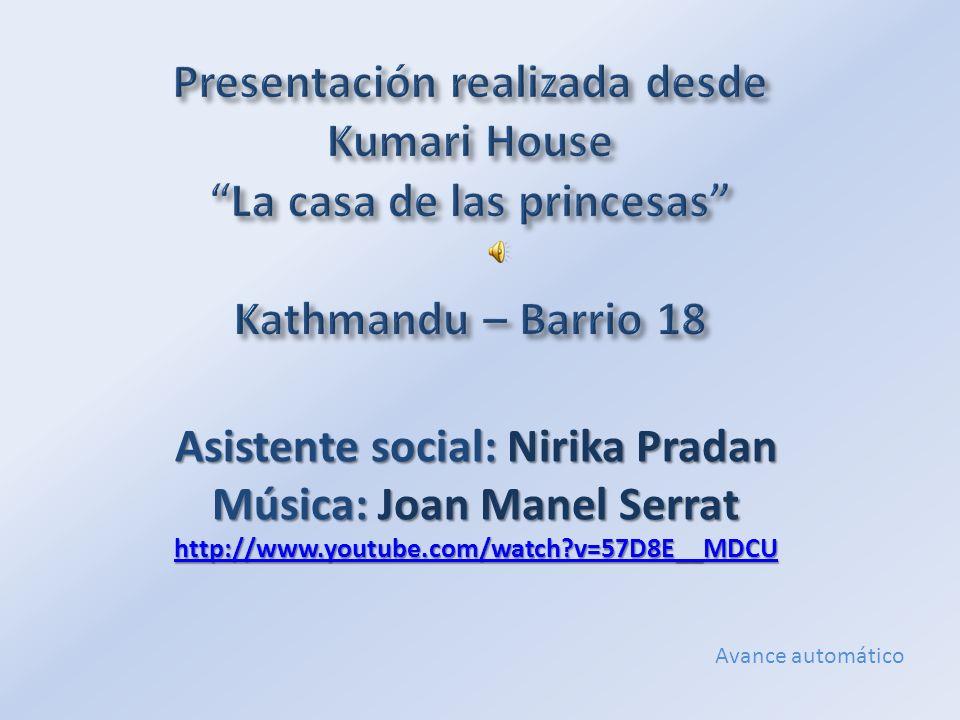 Asistente social: Nirika Pradan Música: Joan Manel Serrat http://www.youtube.com/watch?v=57D8E__MDCU http://www.youtube.com/watch?v=57D8E__MDCU Avance