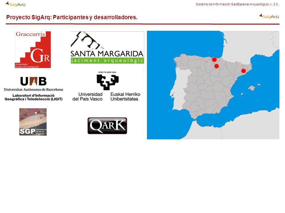 Proyecto SigArq: Participantes y desarrolladores. Sistema de Información GeoEspacial Arqueológico, v. 2.0.