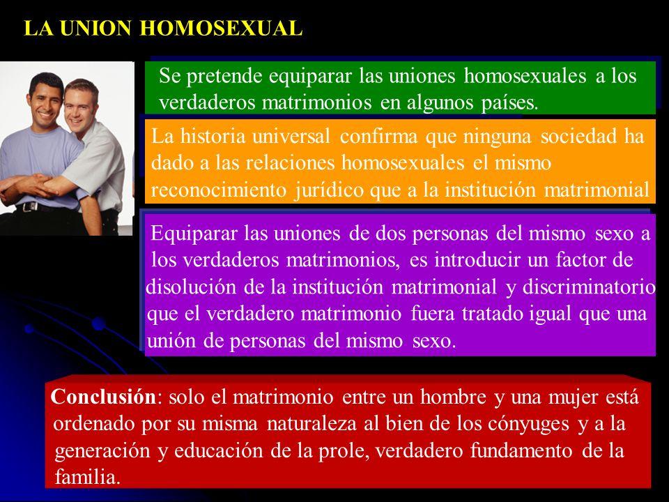 LA UNION A PRUEBA Consiste en mantener relaciones sexuales prematrimoniales cuando existe intención de casarse. No garantiza que la sinceridad y la fi