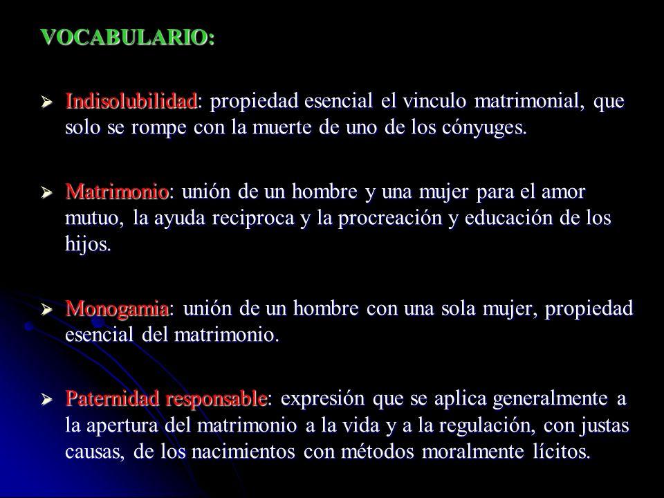 ESQUEMA DE LA UNIDAD 1. EL MATRIMONIO Y LA FAMILIA, BASES DE LA SOCIEDAD. 2. EL MATRIMONIO EN EL PLAN DE DIOS. 3. INDISOLUBILIDAD, NULIDAD Y DIVORCIO.