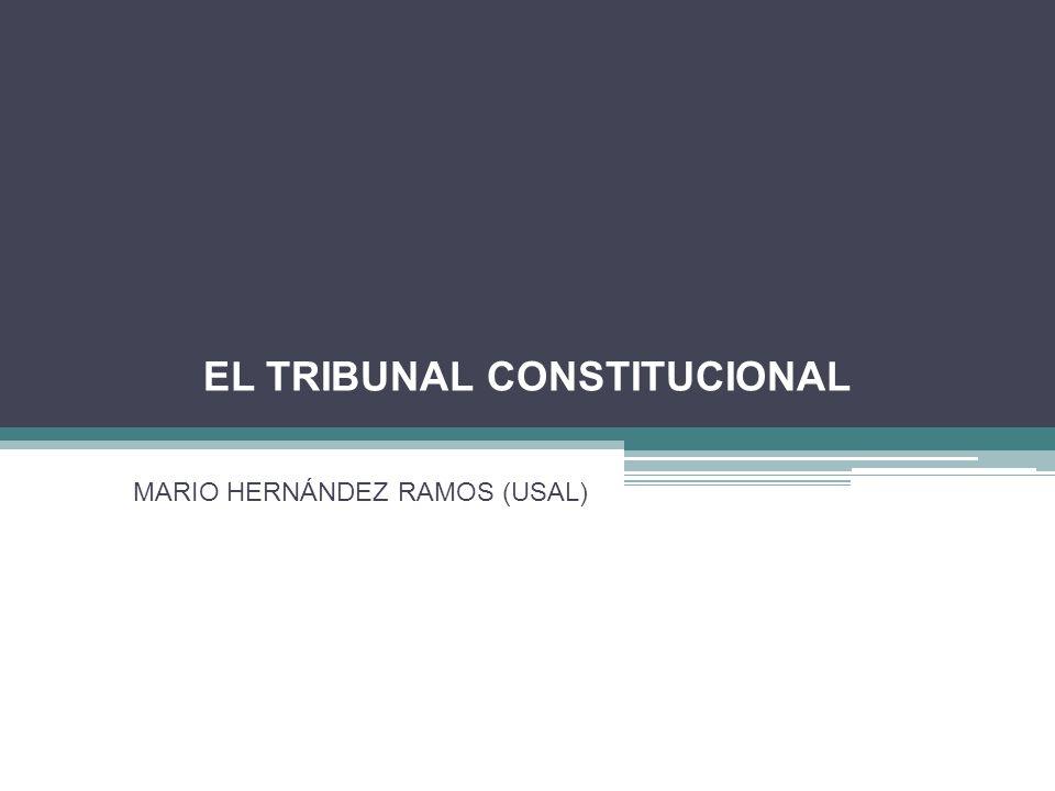 EL TRIBUNAL CONSTITUCIONAL MARIO HERNÁNDEZ RAMOS (USAL)
