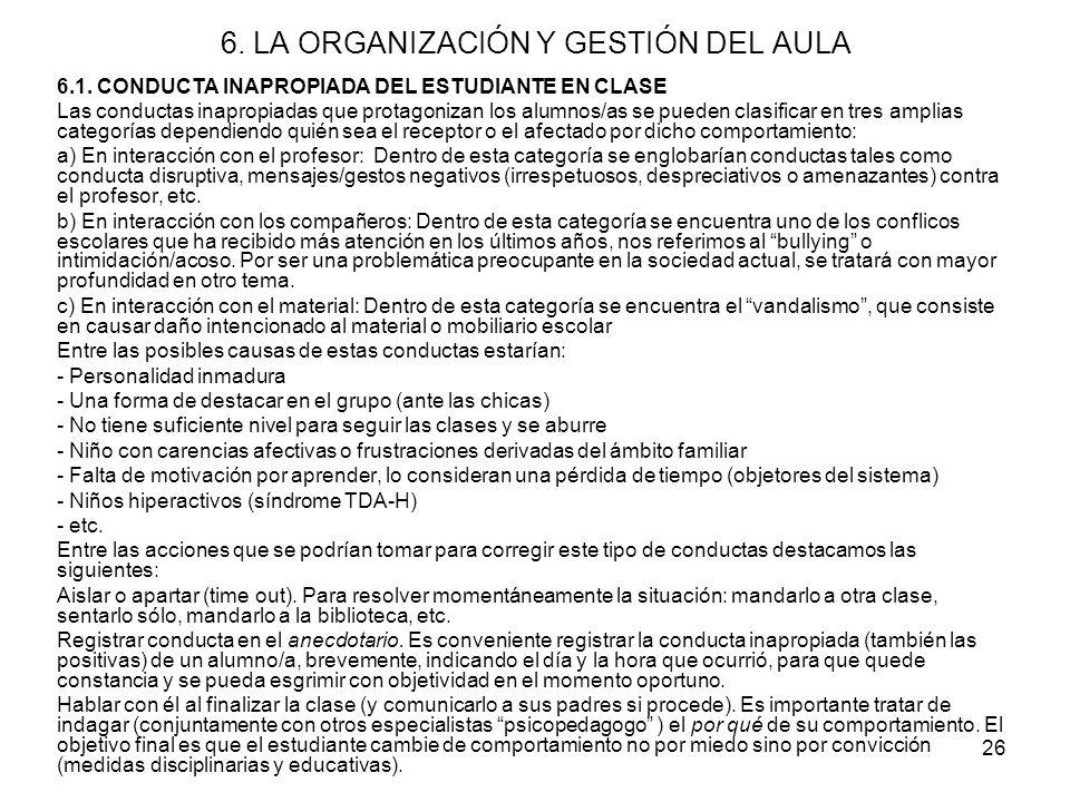 26 6.LA ORGANIZACIÓN Y GESTIÓN DEL AULA 6.1.