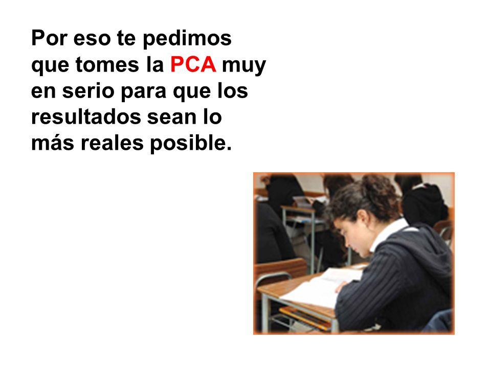 Con la PCA queremos tomar la mejor fotografía de tu aprendizaje.