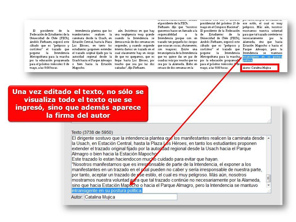 Una vez editado el texto, no sólo se visualiza todo el texto que se ingresó, sino que además aparece la firma del autor