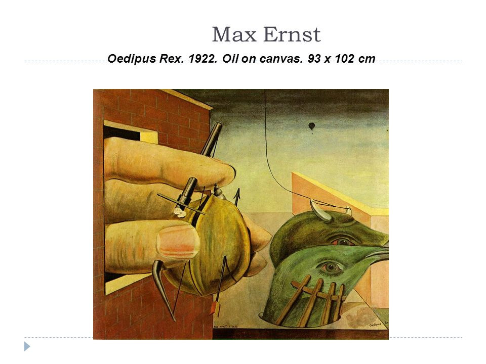 Max Ernst Oedipus Rex. 1922. Oil on canvas. 93 x 102 cm