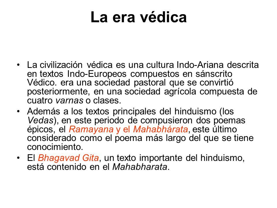 La era védica La civilización védica es una cultura Indo-Ariana descrita en textos Indo-Europeos compuestos en sánscrito Védico. era una sociedad past