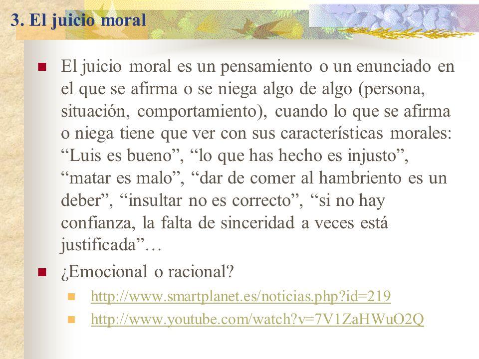 Los científicos muestran que el juicio moral depende de las emociones El País, 22-03-2007 ¿Matarías a tu hijo para salvar a 10 personas.
