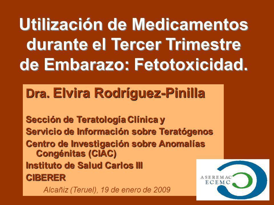 OPCION 2: No se encuentran alternativas SIN fetotoxicidad: RE-evaluación Beneficio Materno / Riesgo Fetal Prescribir Fármacos con potencial Fetotoxicidad 1.