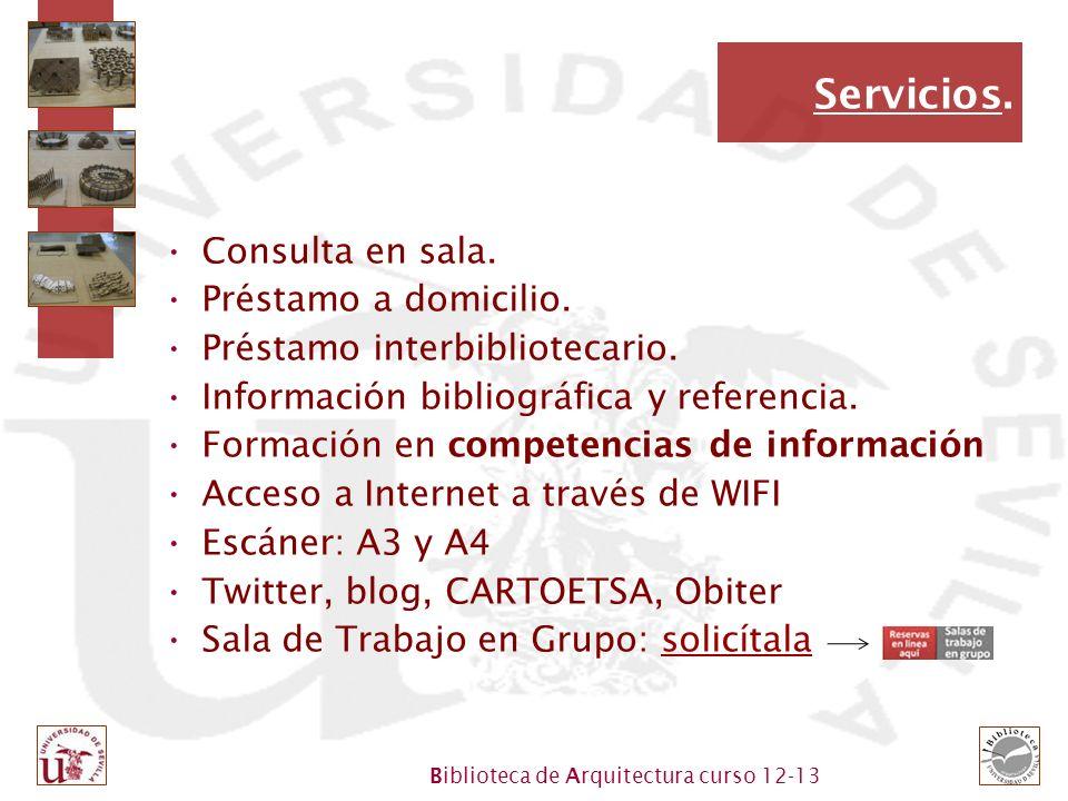 Biblioteca de Arquitectura curso 12-13 Servicios.Consulta en sala.