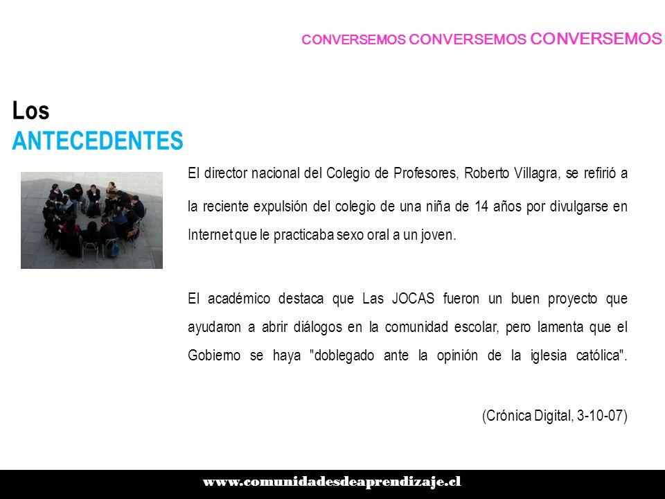 Los ANTECEDENTES El director nacional del Colegio de Profesores, Roberto Villagra, se refirió a la reciente expulsión del colegio de una niña de 14 añ