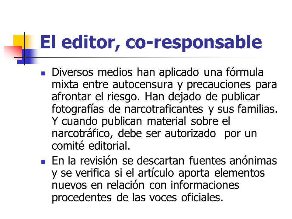 El editor, co-responsable Diversos medios han aplicado una fórmula mixta entre autocensura y precauciones para afrontar el riesgo.