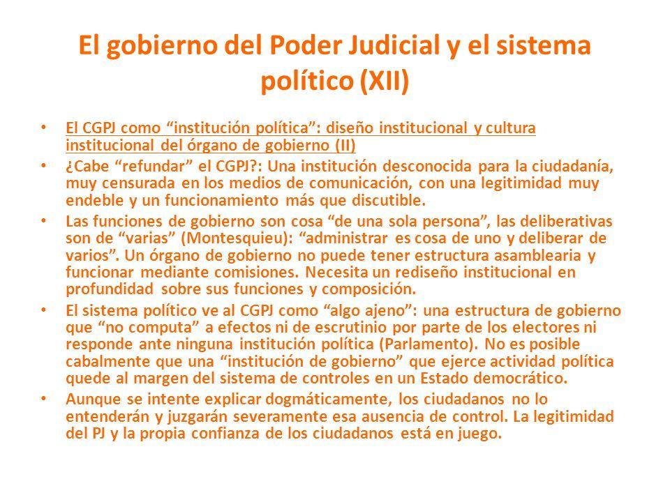 El gobierno del Poder Judicial y el sistema político (XII) El CGPJ como institución política: diseño institucional y cultura institucional del órgano