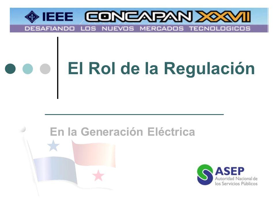 El Rol de la Regulación En la Generación Eléctrica