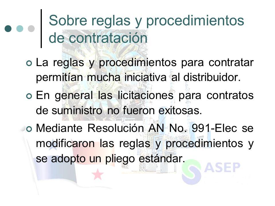 Sobre reglas y procedimientos de contratación La reglas y procedimientos para contratar permitían mucha iniciativa al distribuidor.