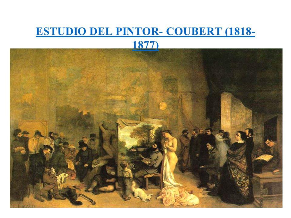 ESTUDIO DEL PINTOR- COUBERT (1818- 1877)
